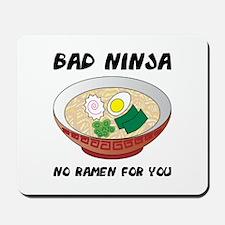 No Ramen For You Mousepad