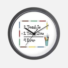 2 Teach Is 2 Touch Lives 4 Ev Wall Clock