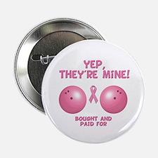 """Yep! They're Mine 2.25"""" Button"""