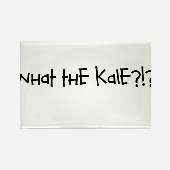 What the kale Rectangle Magnet