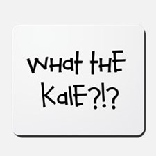 What the kale?!? Mousepad