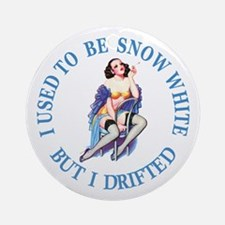 I Used To Be Snow White Ornament (Round)