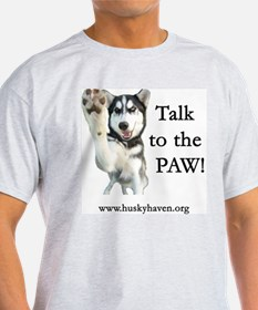Talk to the Paw Ash Grey T-Shirt
