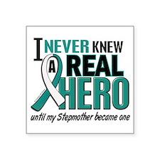 Never Knew a Hero 2 Cervical Cancer Square Sticker