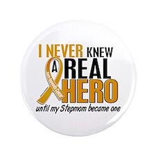 "Never Knew a Hero 2 Appendix Cancer 3.5"" Button"