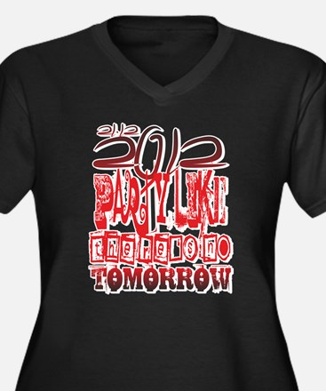 lets party - no tomorrow Women's Plus Size V-Neck