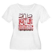 lets party - no tomorrow T-Shirt