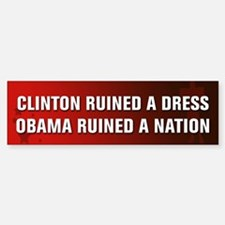 Obama Ruined A Nation Bumper Stickers