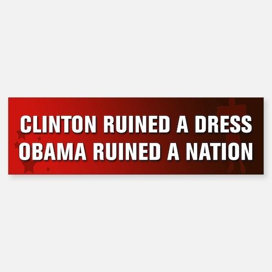 Obama Ruined A Nation Sticker (Bumper)