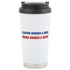 Obama Ruined A Nation Travel Mug