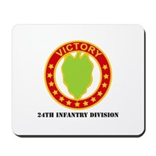 DUI - 24th Infantry Division with Text Mousepad
