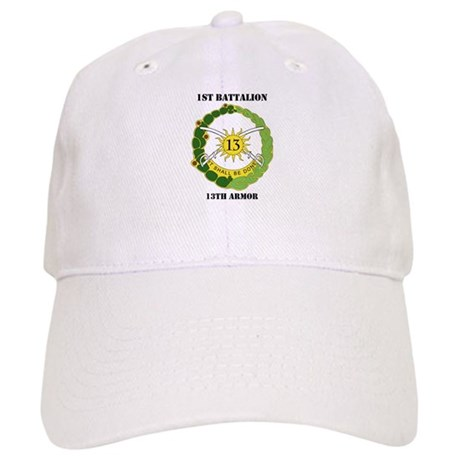 DUI - 1st Battalion, 13th Armor with Text Cap