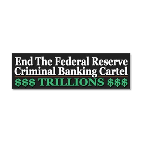 Criminal Banking Cartel Car Magnet 10 x 3