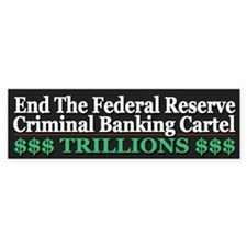 Criminal Banking Cartel Bumper Sticker