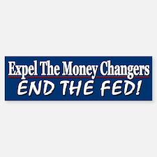 Expel The Money Changers Bumper Bumper Sticker