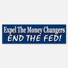 Expel The Money Changers Sticker (Bumper)