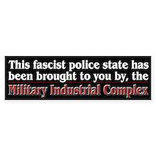 Fascist Police State Bumper Sticker