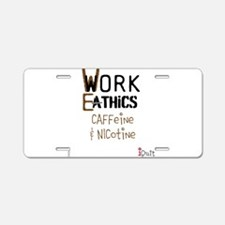 OYOOS Work Ethics design Aluminum License Plate