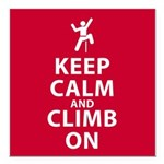 Keep Calm and Climb On Square Car Magnet 3