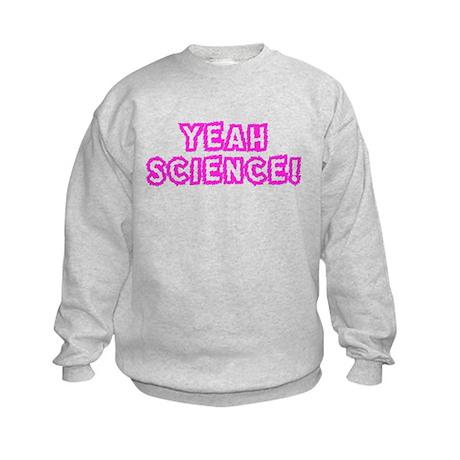 YEAH SCIENCE! Kids Sweatshirt