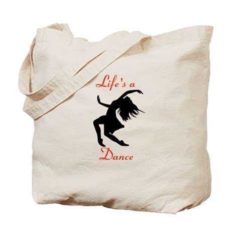 Life's a Dance Tote Bag