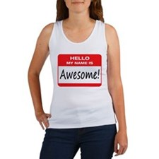 Awesome Name Tag Women's Tank Top