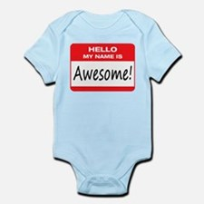 Awesome Name Tag Infant Bodysuit