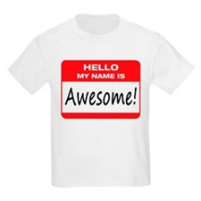 Awesome Name Tag T-Shirt