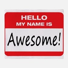 Awesome Name Tag Throw Blanket