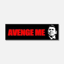 Reagan - Avenge Me Car Magnet 10 x 3