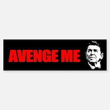 Reagan - Avenge Me Bumper Bumper Sticker