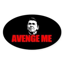 Reagan - Avenge Me Bumper Stickers
