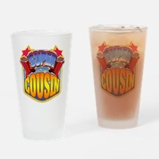Super Cousin Drinking Glass