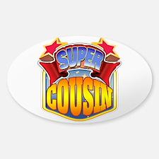 Super Cousin Sticker (Oval)