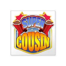 """Super Cousin Square Sticker 3"""" x 3"""""""