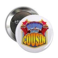 """Super Cousin 2.25"""" Button"""