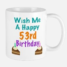 Wish me a happy 53rd Birthday Small Small Mug