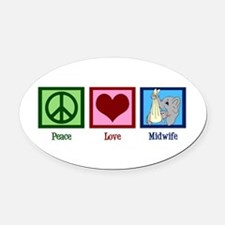 Peace Love Midwife Oval Car Magnet