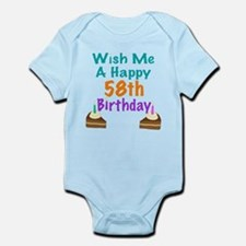 Wish me a happy 58th Birthday Infant Bodysuit
