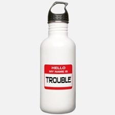 Trouble Name Tag Water Bottle