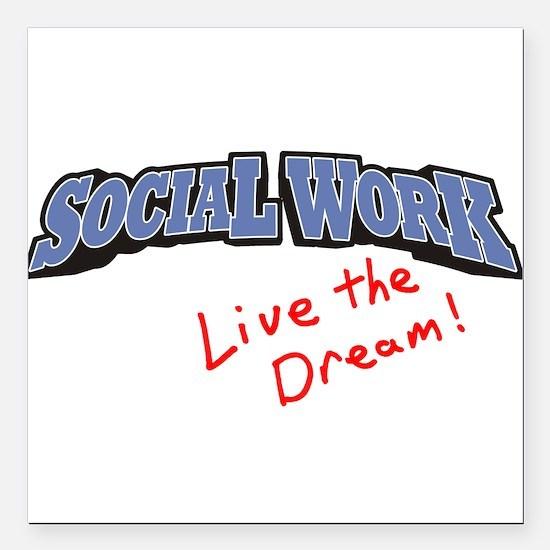 "Social Work - LTD Square Car Magnet 3"" x 3"""