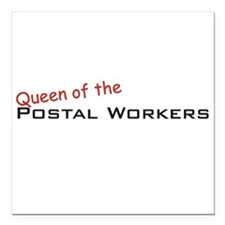 "Postal Workers / Queen Square Car Magnet 3"" x 3"""