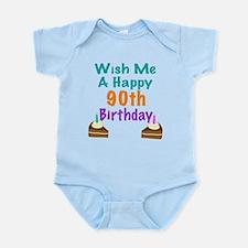 Wish me a happy 90th Birthday Infant Bodysuit