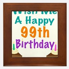 Wish me a happy 99th Birthday Framed Tile