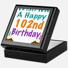 Wish me a happy 102nd Birthday Keepsake Box