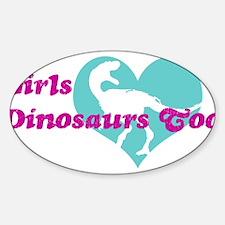 Girls (Heart) Dinosaurs Too Decal