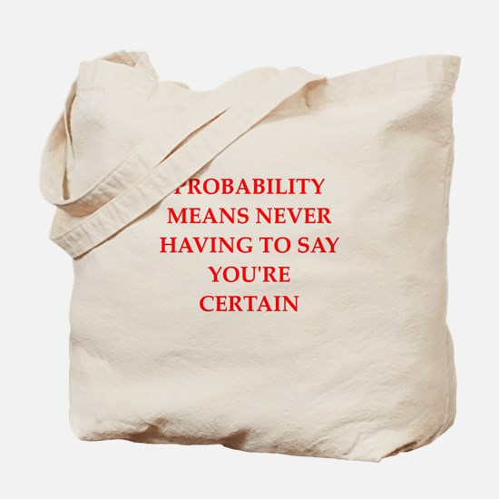 probabilty Tote Bag
