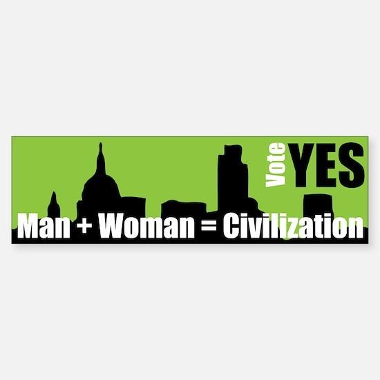 Man + Woman = Civilization - Bumper Bumper Bumper Sticker