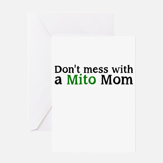 Dont mess with a Mito Mom Greeting Card
