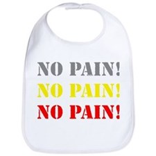 No Pain! Bib